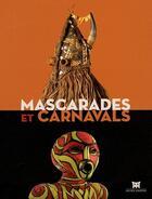 Couverture du livre « Mascarades et carnavals » de Collectif aux éditions Dapper