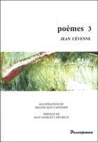 Couverture du livre « Poèmes 3 » de Jean Cevenne aux éditions Decoopman
