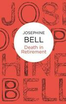Couverture du livre « Death in Retirement » de Bell Josephine aux éditions Macmillan Bello Digital