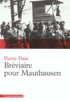 Couverture du livre « Bréviaire pour Mauthausen » de Pierre Daix aux éditions Gallimard