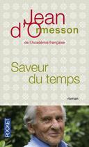 Couverture du livre « Saveur du temps » de Jean d'Ormesson aux éditions Pocket
