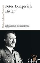 Couverture du livre « Hitler » de Peter Longerich aux éditions Heloise D'ormesson