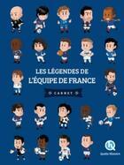 Couverture du livre « Les légendes de l'équipe de France » de Patricia Crete aux éditions Quelle Histoire