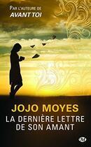 Couverture du livre « La dernière lettre de son amant » de Jojo Moyes aux éditions Milady Romans