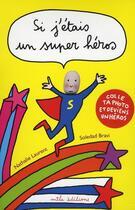 Couverture du livre « Un super héros » de Nathalie Laurent aux éditions Mila