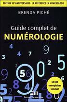 Couverture du livre « Guide complet de numérologie » de Brenda Piche aux éditions De Mortagne