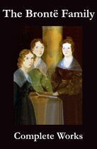 Couverture du livre « The Complete Works of the Brontë Family (Anne, Charlotte, Emily, Branwell and Patrick Brontë) » de Anne Brontë aux éditions E-artnow