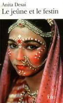 Couverture du livre « Le jeune et le festin » de Anita Desai aux éditions Folio