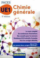 Couverture du livre « PACES UE1 chimie générale (5e édition) » de Frederic Ravomanana aux éditions Ediscience