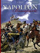 Couverture du livre « Napoléon Bonaparte t.3 » de Jacques Martin et Jean Torton et Pascal Davoz aux éditions Casterman