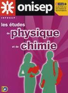Couverture du livre « Les études de physique et de chimie » de Collectif aux éditions Onisep