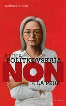 Couverture du livre « Anna Politkovskaïa : non à la peur » de Dominique Conil aux éditions Actes Sud Junior
