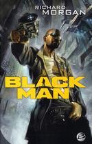 Couverture du livre « Black man » de Morgan-R aux éditions Bragelonne