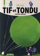 Couverture du livre « Tif et Tondu ; INTEGRALE VOL.6 ; horizons lointains » de Will et Maurice Rosy aux éditions Dupuis