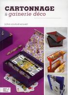Couverture du livre « Cartonnage déco » de Sophie Houpeurt-Mollaret aux éditions Editions Carpentier