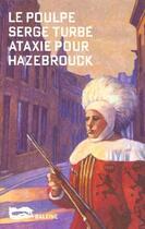 Couverture du livre « Ataxie Pour Hazebrouck » de Turbe Serge aux éditions Baleine