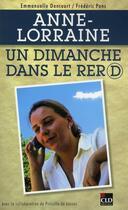 Couverture du livre « Anne-Lorraine ; un dimanche dans le RER D » de Frederic Pons et Emmanuelle Dancourt aux éditions Cld