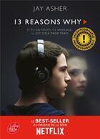Couverture du livre « Thirteen reasons why » de Jay Asher aux éditions Hachette Jeunesse