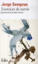 Couverture du livre « Exercices de survie » de Jorge Semprun aux éditions Gallimard