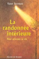 Couverture du livre « La randonnee interieure » de Yann Serreau aux éditions Desclee De Brouwer