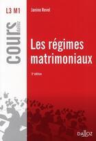 Couverture du livre « Les régimes matrimoniaux (5e édition) » de Janine Revel aux éditions Dalloz