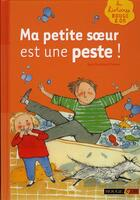 Couverture du livre « Ma petite soeur est une peste » de Macdonald Denton Kad aux éditions Rouge Et Or