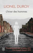 Couverture du livre « L'hiver des hommes » de Lionel Duroy aux éditions J'ai Lu