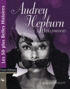 Couverture du livre « Audrey Hepburn » de Corinne Pouillot aux éditions Timee