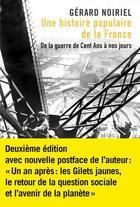 Couverture du livre « Une histoire populaire de la France ; de la guerre de cent ans à nos jours » de Gerard Noiriel aux éditions Agone