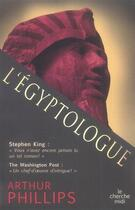 Couverture du livre « L'égyptologue » de Arthur Phillips aux éditions Cherche Midi