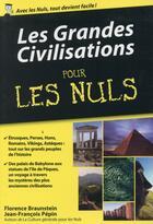 Couverture du livre « Les grandes civilisations pour les nuls » de Florence Braunstein aux éditions First
