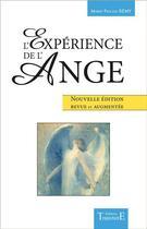Couverture du livre « L'expérience de l'ange » de Marie-Pascale Remy aux éditions Trajectoire