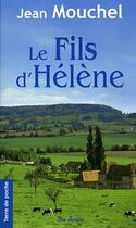 Couverture du livre « Fils d'helene (le) » de Jean Mouchel aux éditions De Boree