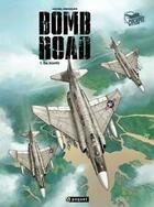 Couverture du livre « Bomb Road T.1 ; Da Nang » de Michel Koeniguer aux éditions Paquet