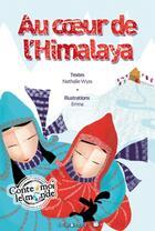 Couverture du livre « Au coeur de l'Himalaya » de Nathalie Wyss et Emna aux éditions Limonade