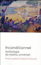 Couverture du livre « Inconditionnel » de Baptiste Mylondo et Michel Lepesant aux éditions Editions Du Detour