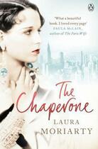 Couverture du livre « The Chaperone » de Laura Moriarty aux éditions Penguin Books Ltd Digital