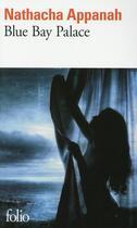 Couverture du livre « Blue Bay Palace » de Nathacha Appanah aux éditions Gallimard
