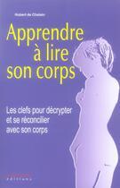 Couverture du livre « Apprenez à lire votre corps » de Hubert De Chalain aux éditions Anagramme