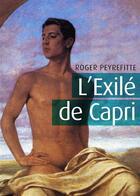 Couverture du livre « L'exilé de Capri » de Roger Peyrefitte aux éditions Textes Gais