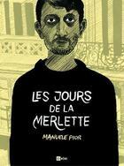 Couverture du livre « Les jours de la merlette » de Manuele Fior aux éditions Ici Meme