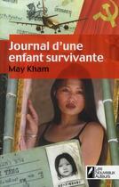 Couverture du livre « Journal d'une enfant survivante » de May Kham aux éditions Les Nouveaux Auteurs