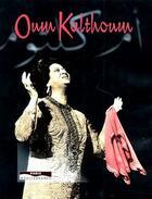 Couverture du livre « Oum Kalthoum » de Amadi Ben Hammed aux éditions Paris-mediterranee