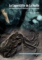 Couverture du livre « Le Lagerstätte de la Voulte ; un environnement bathyal au Jurassique » de Sylvain Charbonnier aux éditions Mnhn