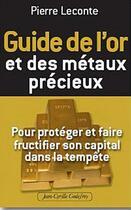 Couverture du livre « Guide de l'investissement en or et autres métaux précieux » de Pierre Leconte aux éditions Jean-cyrille Godefroy
