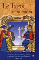 Couverture du livre « Le tarot, mon miroir » de Catherine Guin aux éditions Atma