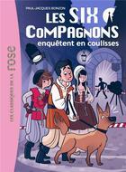 Couverture du livre « Les six compagnons t.5 ; les six compagnons enquêtent en coulisses » de Paul-Jacques Bonzon aux éditions Hachette Jeunesse
