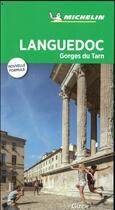 Couverture du livre « LE GUIDE VERT ; Languedoc, gorges du Tarn » de Collectif Michelin aux éditions Michelin