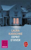Couverture du livre « Esprit d'hiver » de Laura Kasischke aux éditions Lgf