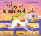 Couverture du livre « Titus Et La Sale Dent » de Williamson aux éditions Mijade
